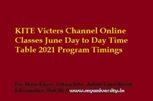 KITE Victers Channel Online Classes June Time table 2021