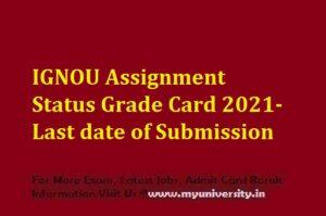 IGNOU Assignment Status Grade Card 2021