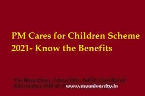 PM Cares for Children Scheme 2021 Registration Apply Benefits