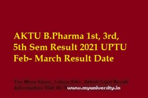 AKTU BPharma 1st, 3rd, 5th Sem Result 2021