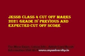 JKSSB Class 4 Cut off Marks 2021 Grade IV Previous and Expected Cut off Score
