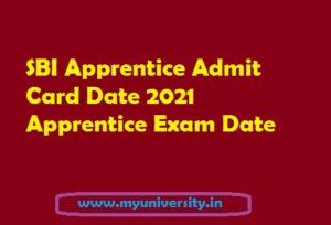 SBI Apprentice Admit Card Date 2021